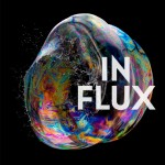 "International ""IN FLUX"" Collaboration Album Released!"