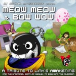 Meow Meow & Bow Wow (Review)