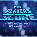 Check Out 'The Players' Score: A Videogame Music Documentary'