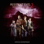 Resident Evil Revelations 2 OST is Now Available
