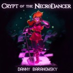 Diagnosis? Rhythmortis: Crypt of the Necrodancer Original Soundtrack (Review)