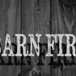 Barn-Fire