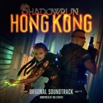 A Must Listen: Shadowrun: Hong Kong (Review)
