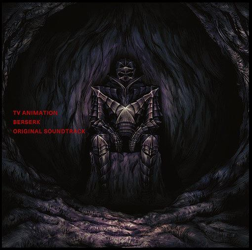 Turn Up The Dark: TV ANIMATION BERSERK OST (Review)