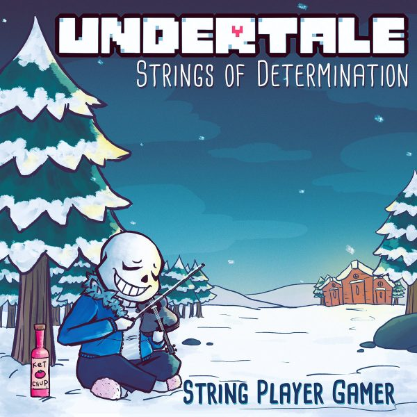 The Underlord of the Strings: UNDERTALE Strings of Determination (Review)