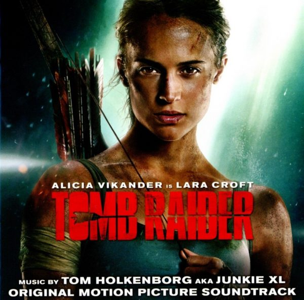 Tomb Raider Original Movie Soundtrack Available Today