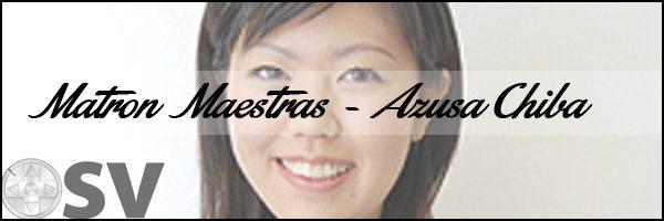 Matron Maestras – Azusa Chiba (Spotlight)