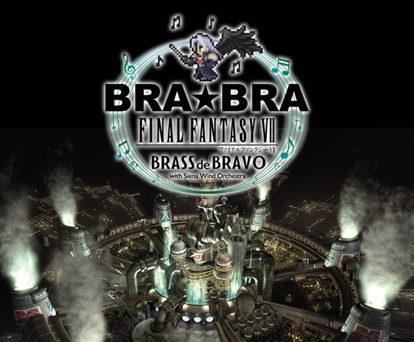 BRA★BRA FINAL FANTASY VII BRASS de BRAVO (Review)