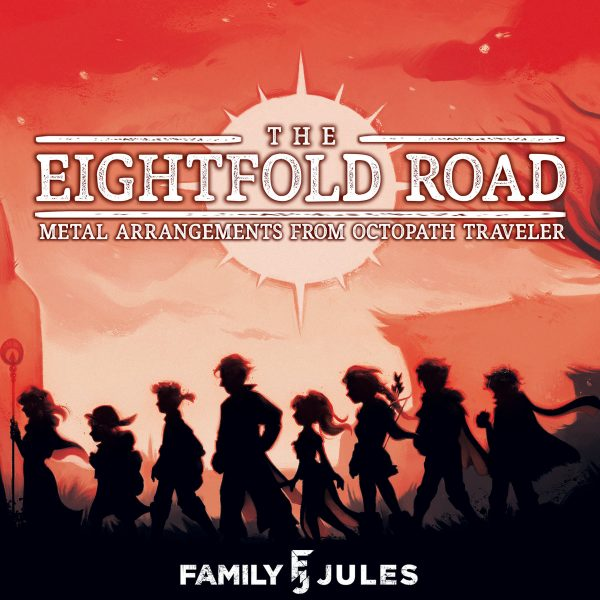 FamilyJules to Release Album of Metal Arrangements of Octopath Traveler Music