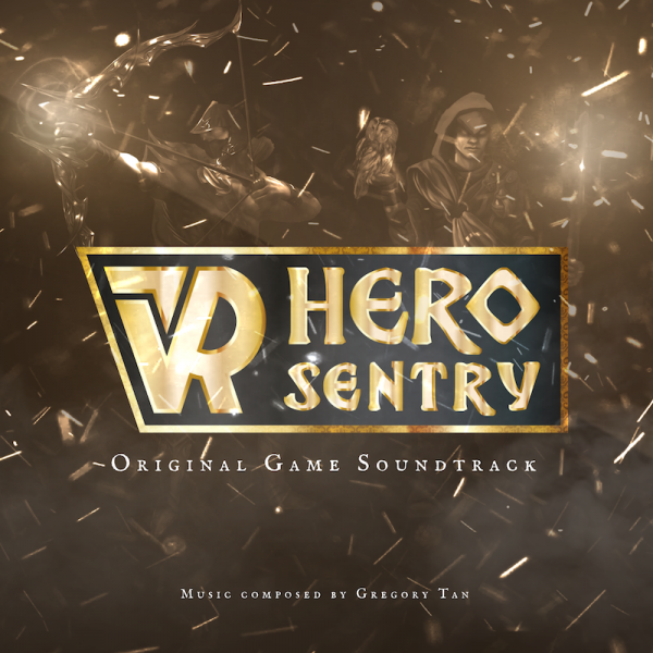 VR Hero Sentry Original Game Soundtrack Now Available