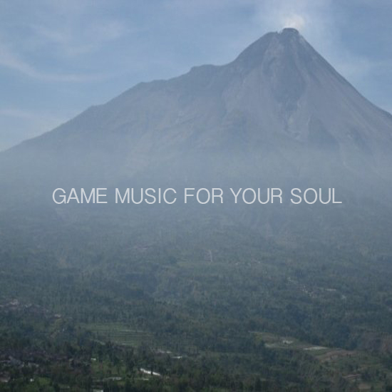 Game Music For Your Soul