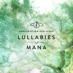 prescription-for-sleep-lullabies-of-mana.jpg.500